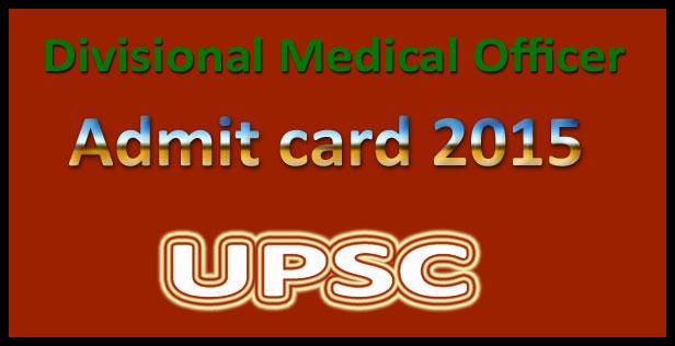 UPSC DMO admit card 2015