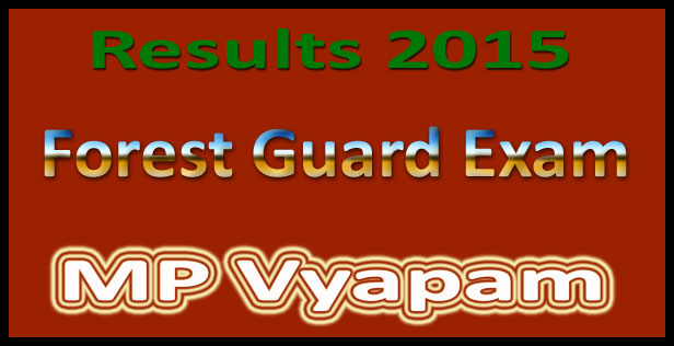Vyapam forest guard result 2015