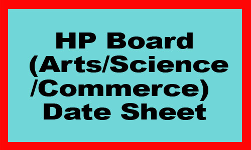 HP 12th Board Arts Science Commerce Date Sheet