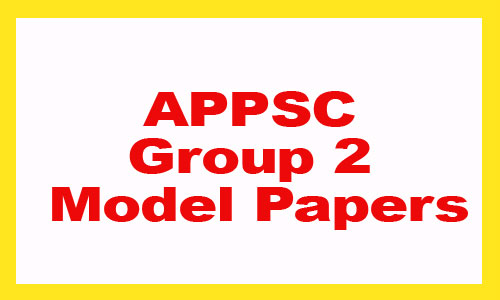 APPSC Group 2 Model Papers 2020