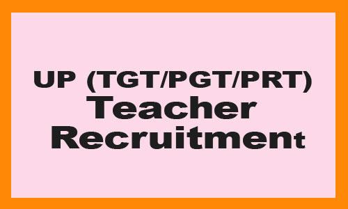 UP TGT PGT PRT Teacher Recruitment 2020