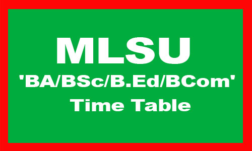 MLSU BA BSc BEd BCom Time Table 2020