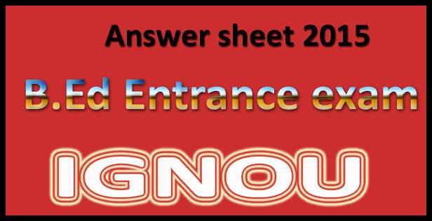 IGNOU Bed Entrance Exam Answer Key 2019