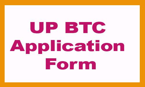 UP BTC application form 2020